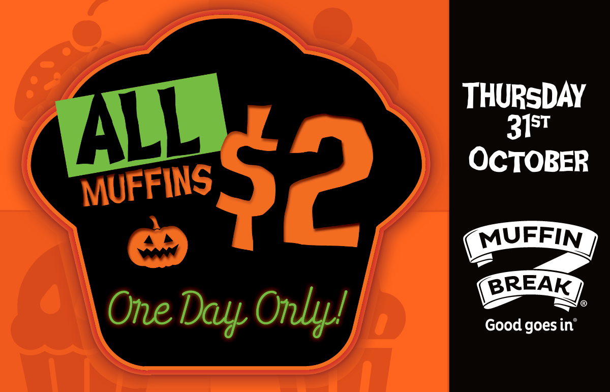All Muffins $2 for One Day Only