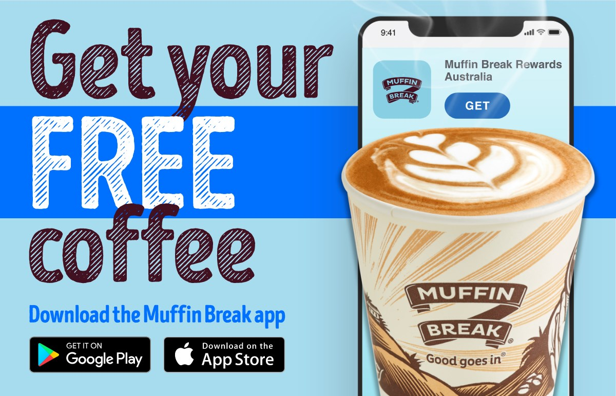 Muffin Break - get your free coffee